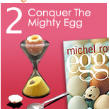 2. Conquer The Mighty Egg